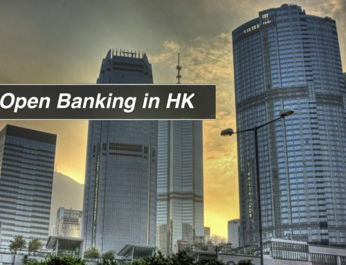 Open Banking in Hong Kong – a Quick Overview