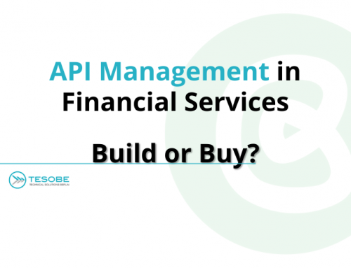 API Management in Financial Services: Build or Buy?